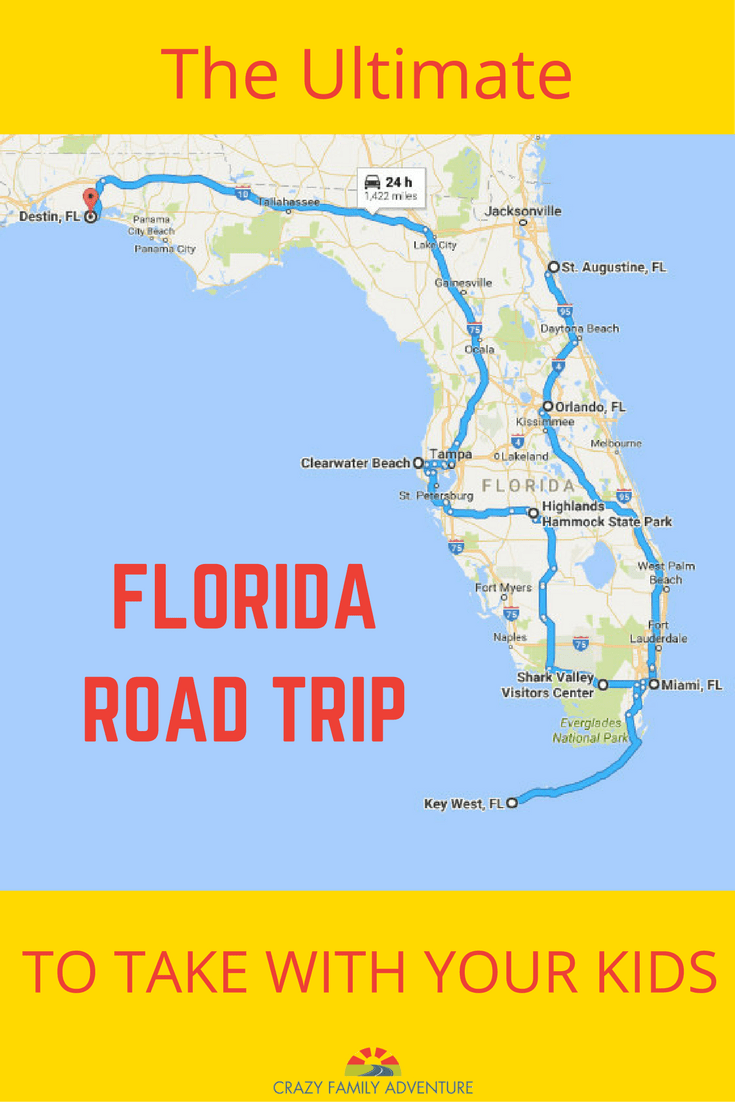 The Ultimate Florida Road Trip: 31 Places Not To Miss - Crazy Family ...